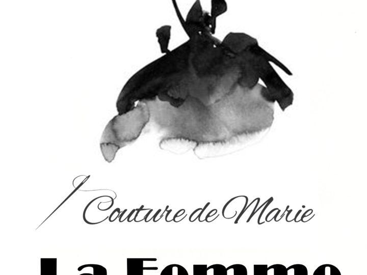LA FEMME – Couture de Marie collection
