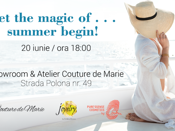 Let the magic of summer begin